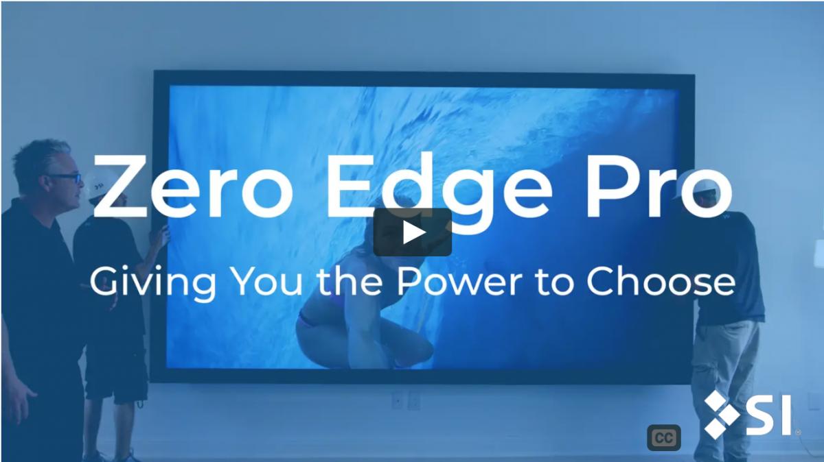 Zero Edge Pro VIdeo