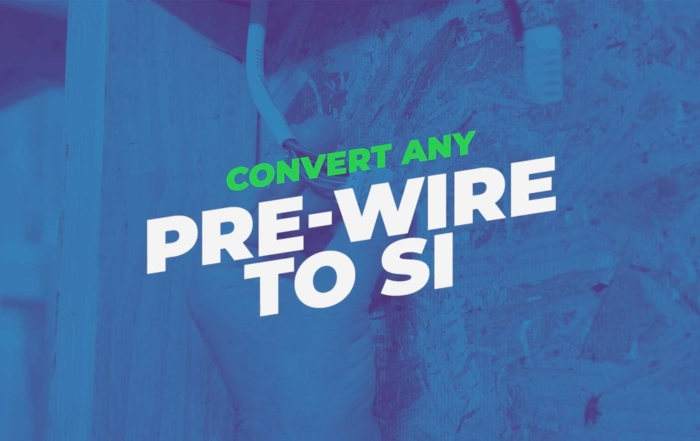 Convert Any Pre-Wire to SI